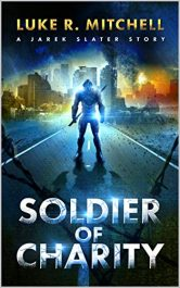 amazon bargain ebooks Soldier of Charity Science Fiction by Luke R. Mitchell