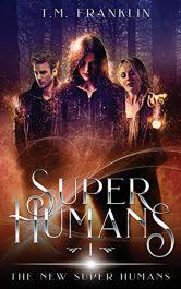 amazon bargain ebooks Super Humans Fantasy by T.M. Franklin