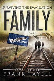 amazon bargain ebooks Surviving The Evacuation, Book 3: Family Horror by Frank Tayell