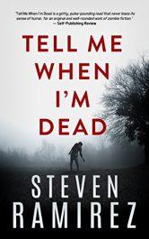 amazon bargain ebooks Tell Me When I'm Dead Horror by Steven Ramirez