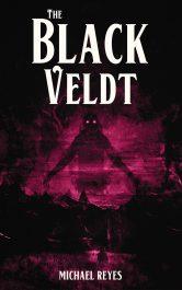 amazon bargain ebooks The Black Veldt Occult Horror by Michael Reyes