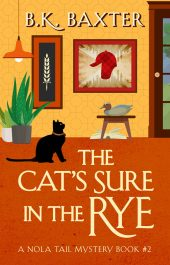 bargain ebooks The Cat's Sure In The Rye Mystery by B.K. Baxter
