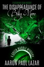 bargain ebooks The Disappearance of Billy Moore Paranormal Mystery by Aaron Paul Lazar