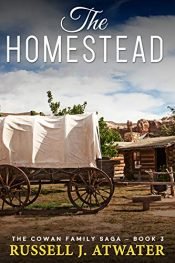 amazon bargain ebooks The Homestead Historical Fiction by Russel J. Atwater