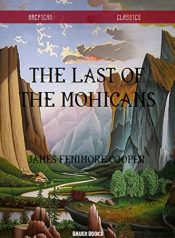 amazon bargain ebooks The Last of the Mohicans Classic Historical Fiction by James Fenimore Cooper