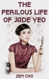 amazon bargain ebooks The Perilous Life of Jade Yeo Historical Fiction by Zen Cho