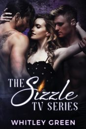 bargain ebooks The Sizzle TV Series (Books 1-3): A Menage Romance Collection Erotic Romance by Whitley Green