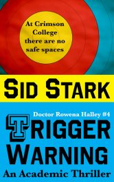 amazon bargain ebooks Trigger Warning: An Academic Thriller Mystery/Thriller by Sid Stark