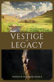 amazon bargain ebooks Vestige of Legacy Christian Fiction Romance by Sara Blackard
