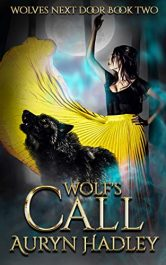 bargain ebooks Wolf's Call (Wolves Next Door Book 2) Erotic Romance by Auryn Hadley