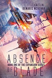 bargain ebooks Absence of Blade Space Opera SciFi Epic by Caitlin Demaris McKenna