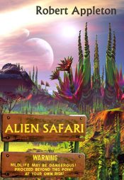 bargain ebooks Alien Safari Science Fiction Adventure by Robert Appleton