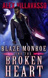 bargain ebooks Blaze Monroe and the Broken Heart Young Adult/Teen Horror by Alex Villavasso