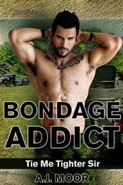 amazon bargain ebooks Bondage Addict Erotic Romance by A.J. Moor