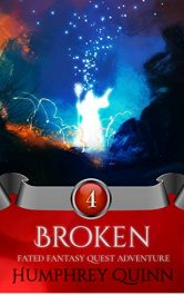 bargain ebooks Broken Young Adult/Teen Fantasy Adventure by Humphrey Quinn