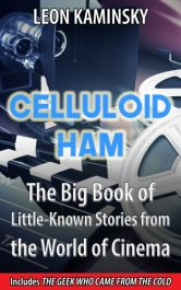 bargain ebooks Celluloid Ham Coming of Age Historical Fiction by Leon Kaminsky