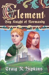bargain ebooks Clement: Boy Knight of Normandy Young Adult/Teen Historical Adventure by Craig R. Hipkins