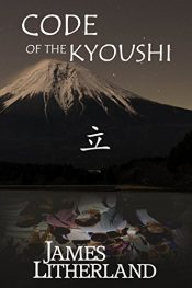 bargain ebooks Code of the Kyoushi Dystopian SciFi Thriller by James Litherland