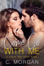 bargain ebooks Come Go with Me Contemporary Romance by C. Morgan