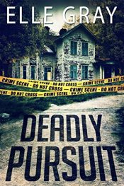 bargain ebooks Deadly Pursuit Mystery by Elle Gray