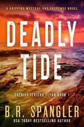 amazon bargain ebooks Deadly Tide Mystery/Crime Thriller by B.R. Spangler