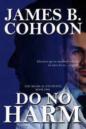 amazon bargain ebooks Do No Harm Medical Vigilantly Thriller by James B. Cohoon