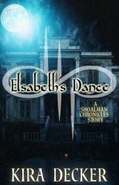 bargain ebooks Elsabeth's Dance - A Shoalman Chronicles Story Paranormal/Urban Fantasy Romance by Kira Decker