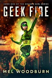 bargain ebooks Geek Fire Superhero Fantasy by Mel Woodburn