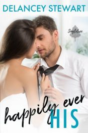 bargain ebooks Happily Ever His Romantic Comedy by Delancy Stewart