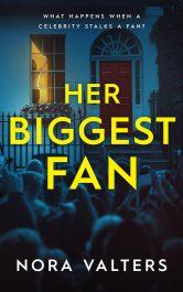 bargain ebooks Her Biggest Fan Psychological Thriller by Nora Valters