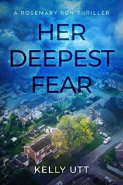 amazon bargain ebooks Her Deepest Fear Thriller by Kelly Utt