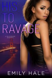 amazon bargain ebooks His To Ravage Contemporary Romance by Emily Hale