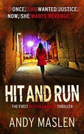 bargain ebooks Hit and Run (The DI Stella Cole Thrillers Book 1) Female Detective Thriller by Andy Maslen