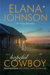 bargain ebooks Hopeful Cowboy Clean / Christian / Sweet Romance by Elana Johnson