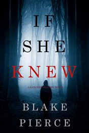 bargain ebooks If She Knew Mystery Thriller by Blake Pierce