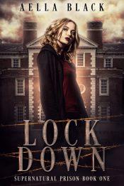 amazon bargain ebooks Lock Down Young Adult/Teen Urban Fantasy by Aella Black