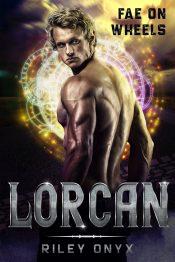 bargain ebooks Fae on Wheels: Lorcan Paranormal Romance by Riley Onyx