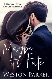 bargain ebooks Maybe It's Fate Contemporary Romance by Weston Parker