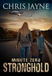 amazon bargain ebooks Minute Zero Stronghold Young Adult/Teen by Chris Jayne