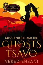 bargain ebooks Miss Knight and the Ghosts of Tsavo Historical Adventure by Vered Ehsani