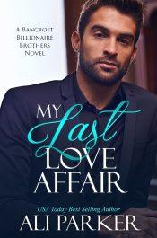 amazon bargain ebooks My Last Love Affair Contemporary Romance by Ali Parker