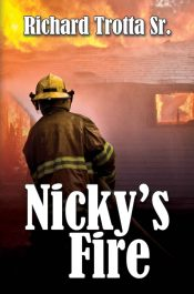 amazon bargain ebooks Nicky's Fire Young Adult/Teen Adventure by Richard Trotta Sr.
