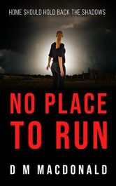 bargain ebooks No Place to Run Thriller by D M Macdonald