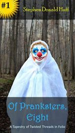 amazon bargain ebooks Of Pranksters, Eight Young Adult/Teen by Stephen Donald Huff