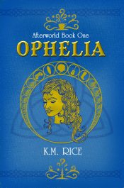 amazon bargain ebooks Ophelia (Afterworld Book 1) Fantasy Romance by K.M. Rice
