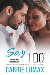 "bargain ebooks Say ""I Do"" Contemporary, Steamy Romance by Carrie Lomax"