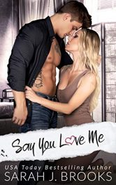 bargain ebooks Say You Love Me Contemporary Romance by Sarah J. Brooks