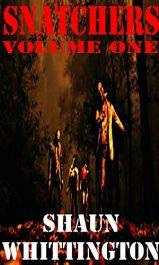 bargain ebooks Snatchers: Volume One Horror by Shaun Whittington