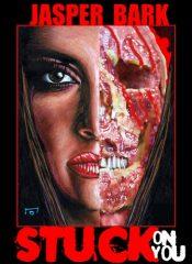 bargain ebooks Stuck On You Erotic Horror by Jasper Bark
