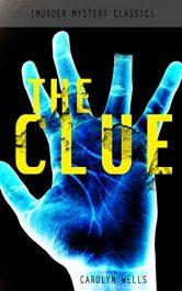 bargain ebooks THE CLUE Classic Murder Mystery by Carolyn Wells